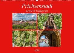 Prichsenstadt – Krone im Steigerwald (Wandkalender 2019 DIN A2 quer) von Will,  Hans