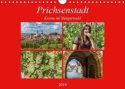 Prichsenstadt – Krone im Steigerwald (Wandkalender 2019 DIN A4 quer) von Will,  Hans