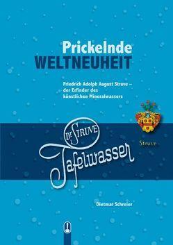 Prickelnde WELTNEUHEIT von Schreier,  Dietmar, Struve,  Prof. Dr. Tilman
