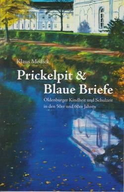Prickelpit & Blaue Briefe von Modick,  Klaus