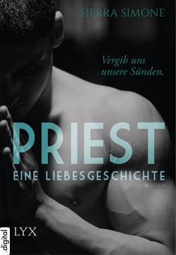 Priest. Eine Liebesgeschichte. von Engelmann,  Antje, Simone,  Sierra