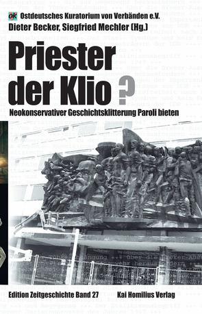 Priester der Klio? von Becker,  Dieter, Mechler,  Siegfried