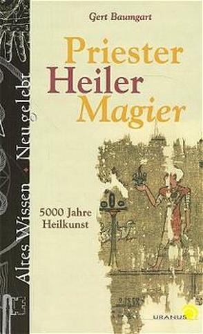 Priester, Heiler, Magier von Baumgart,  Gert