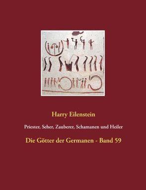 Priester, Seher, Zauberer, Schamanen und Heiler von Eilenstein,  Harry
