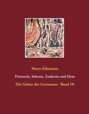 Priesterin, Seherin, Zauberin und Hexe von Eilenstein,  Harry
