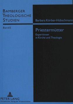 Priestermütter von Körber-Hübschmann,  Barbara