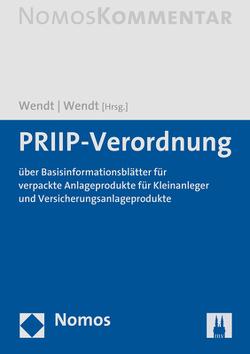 PRIIP-Verordnung von Wendt,  Janine, Wendt,  LL.M.,  Domenik Henning