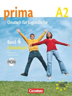 Prima – Deutsch für Jugendliche – Bisherige Ausgabe / A2: Band 4 – Arbeitsbuch mit Audio-CD von Jin,  Friederike, Michalak,  Magdalena, Rizou,  Grammatiki, Rohrmann,  Lutz