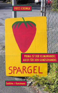 Prima ist der Klimawandel, auch für den Gemüsehandel von Eckenga,  Fritz