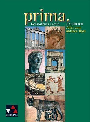 Prima. Latein Grundkurs / prima. Sachbuch von Schareika,  Helmut