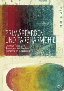Primärfarben und Farbharmonie von Boskamp,  Ulrike