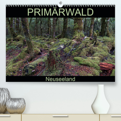 Primärwald – Neuseeland (Premium, hochwertiger DIN A2 Wandkalender 2021, Kunstdruck in Hochglanz) von Flori0