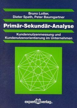 Primär-Sekundär-Analyse von Baumgartner,  Peter, Lotter,  Bruno, Spath,  Dieter