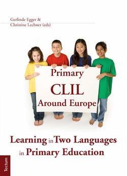 Primary CLIL Around Europe von Egger,  Gerlinde, Lechner,  Christine