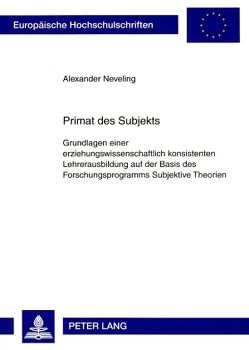 Primat des Subjekts von Neveling,  Alexander