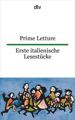 Prime Letture Erste italienische Lesestücke von Lorenz-Perfetti,  Giuseppina, Wiegand,  Frieda