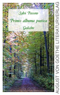 Primis albuma poetica von Passow,  Sylvi