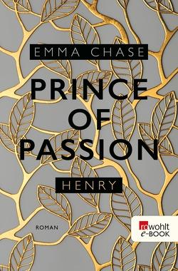 Prince of Passion – Henry von Chase,  Emma, Nirschl,  Anita