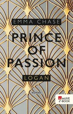 Prince of Passion – Logan von Chase,  Emma, Nirschl,  Anita