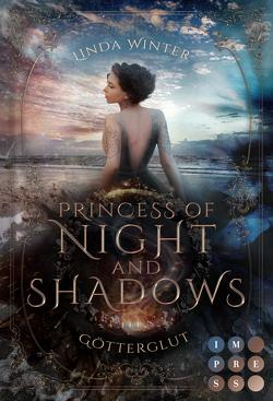 Princess of Night and Shadows. Götterglut von Winter,  Linda