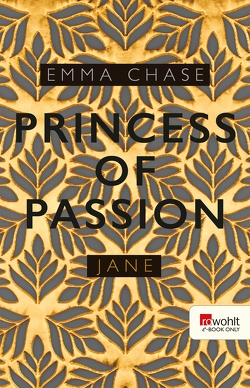 Princess of Passion – Jane von Chase,  Emma, Rudolph,  Anne