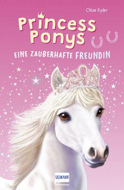 Princess Ponys (Bd. 1) von Fricke,  Kerstin, Miles,  Jennifer, Ryder,  Chloe