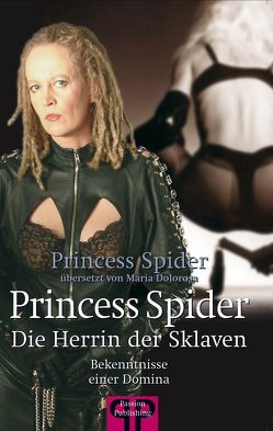 Princess Spider von Dolorosa,  Maria, Princess Spider