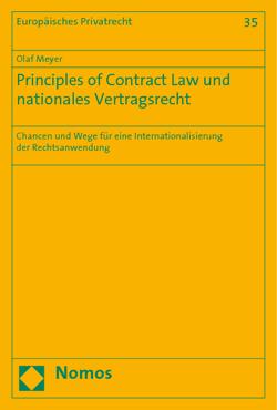 Principles of Contract Law und nationales Vertragsrecht von Meyer,  Olaf