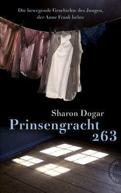 Prinsengracht 263 von Dogar,  Sharon, Kopp,  Suse, Spang,  Elisabeth
