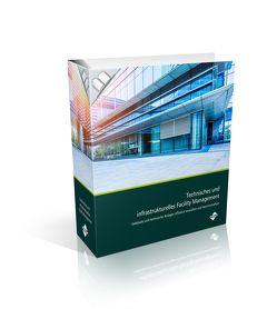 Print plus – Ausgabe Technisches und infrastrukturelles Facility Management (Print-Ausgabe + E-Book) von Wilfinger,  Hardwig