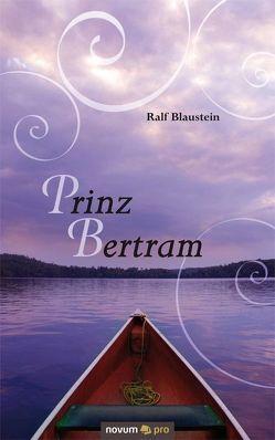 Prinz Bertram von Blaustein,  Ralf