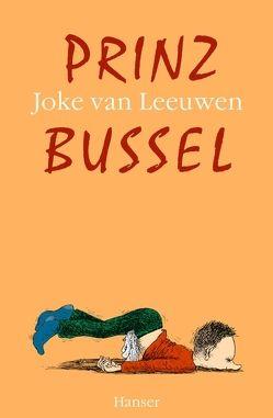 Prinz Bussel von Ehlers,  Hanni, Leeuwen,  Joke van