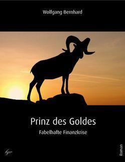 Prinz des Goldes von Bernhard,  Wolfgang