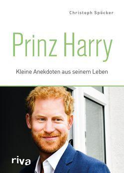 Prinz Harry von Spöcker,  Christoph