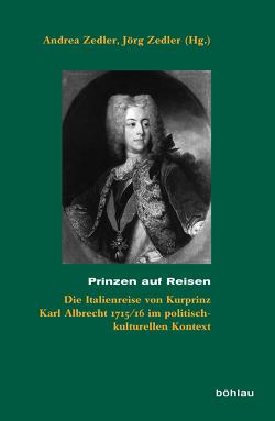 Prinzen auf Reisen von Zedler,  Andrea, Zedler,  Jörg