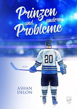 Prinzen und andere Probleme von Delon,  Ashan