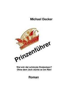 Prinzenführer von Decker,  Michael