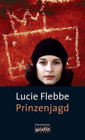 Prinzenjagd von Flebbe,  Lucie