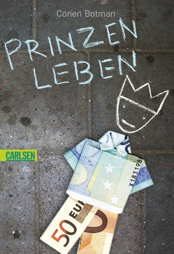 Prinzenleben von Botman,  Corien, Erdorf,  Rolf
