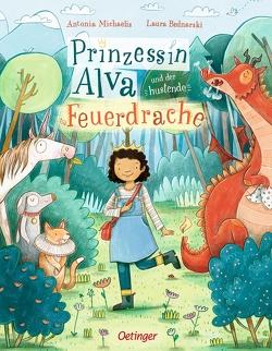 Prinzessin Alva und der hustende Feuerdrache von Michaelis,  Antonia