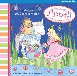 Prinzessin Anneli (3). Funkelfest am Seerosenteich von Arens,  Nina, Luchs,  Annalena