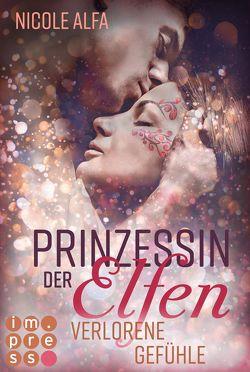 Prinzessin der Elfen 5: Verlorene Gefühle von Alfa,  Nicole