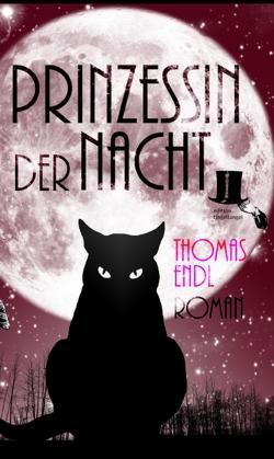 Prinzessin der Nacht von Endl,  Thomas