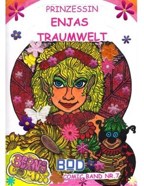 Prinzessin Enjas Traumwelt von Mannheim,  Bernhard