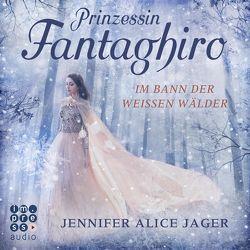Prinzessin Fantaghiro. Im Bann der Weißen Wälder von Jager,  Jennifer Alice, Pages,  Svenja
