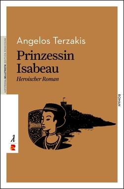 Prinzessin Isabeau von Soethaert,  Bart, Terzakis,  Angelos, Winkler,  Joachim