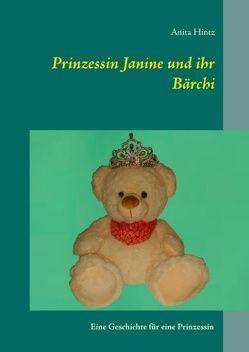 Prinzessin Janine und ihr Bärchi von Hintz,  Anita