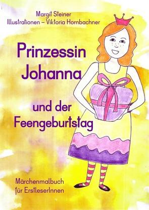 Prinzessin Johanna und der Feengeburtstag von Steiner,  Margit