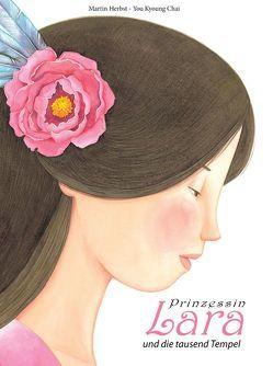 Prinzessin Lara und die tausend Tempel von Chai,  You Kyoung, Herbst,  Martin