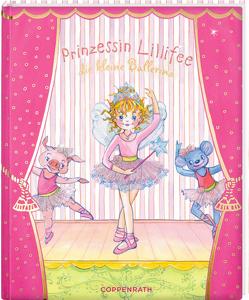 Prinzessin Lillifee, die kleine Ballerina von Finsterbusch,  Monika